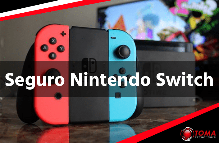 Seguro Nintendo Switch